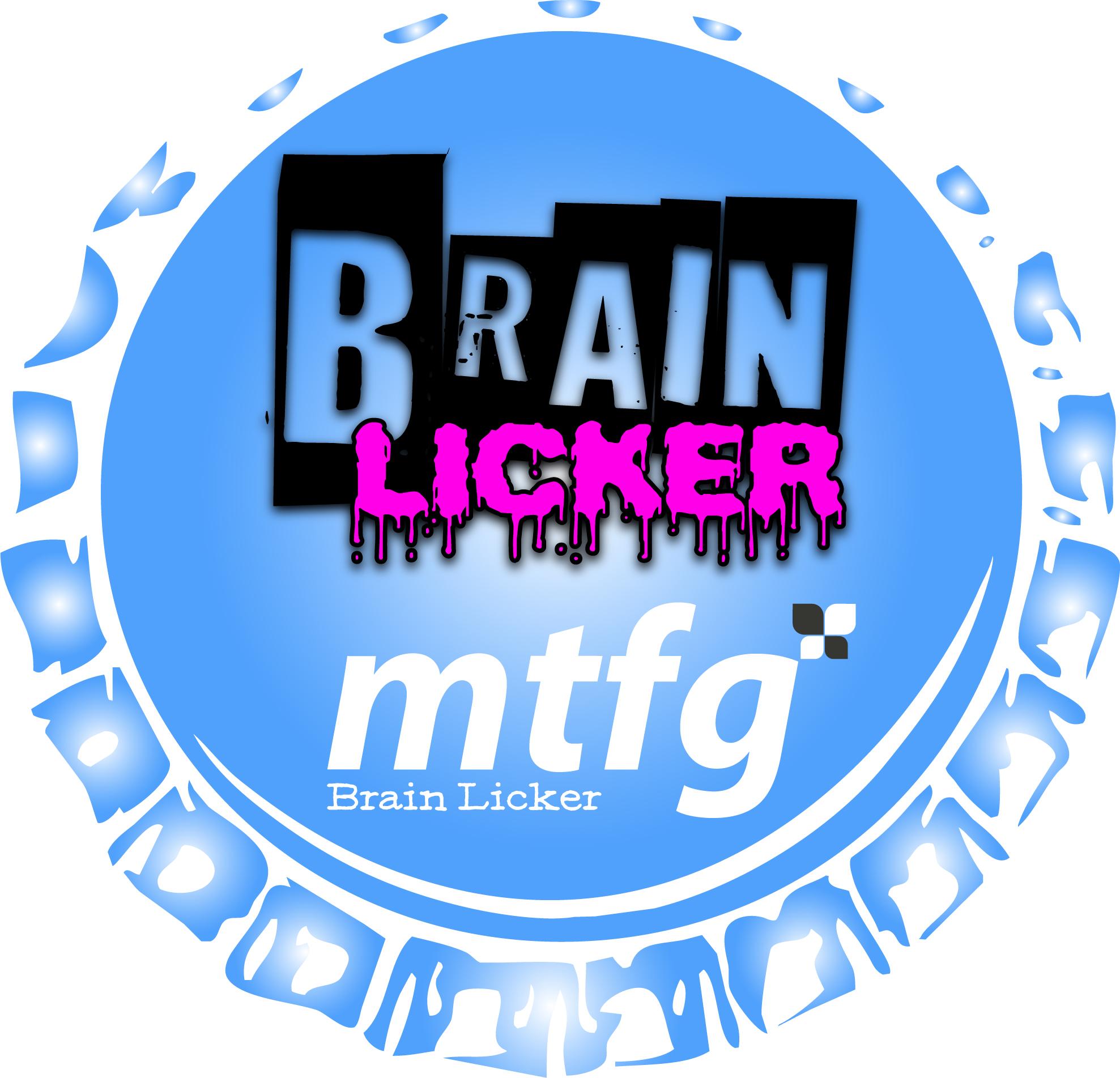 MTFG Brain Licker